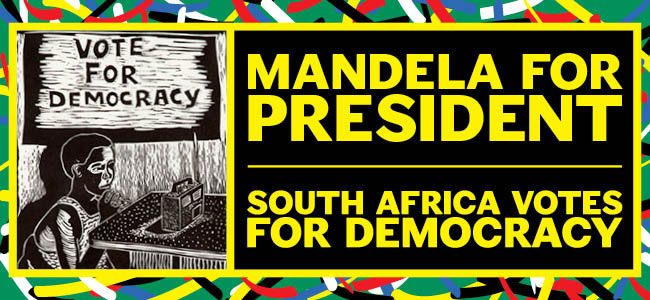 Fowler in Focus―Mandela for President: South Africa Votes for Democracy