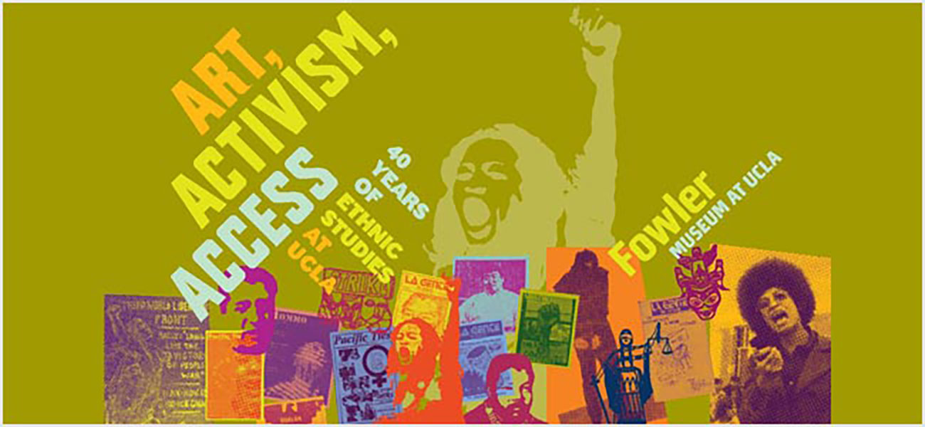 Art, Activism, Access: 40 Years of Ethnic Studies at UCLA