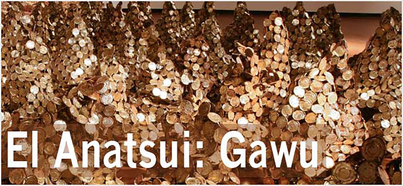 El anatsui: Gawu