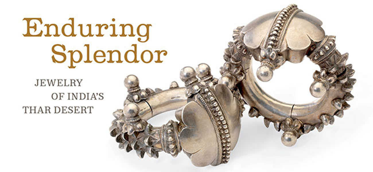 Enduring Splendor: Jewelry Of India's Thar Desert