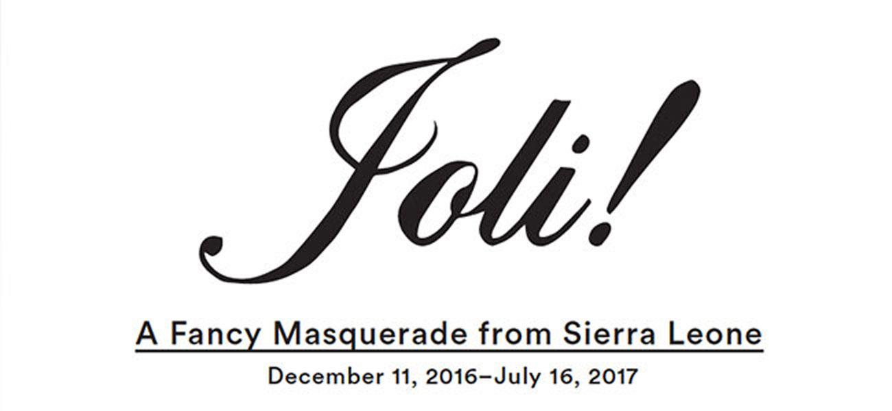 Fowler In Focus: Joli! A Fancy Masquerade From Sierra Leone