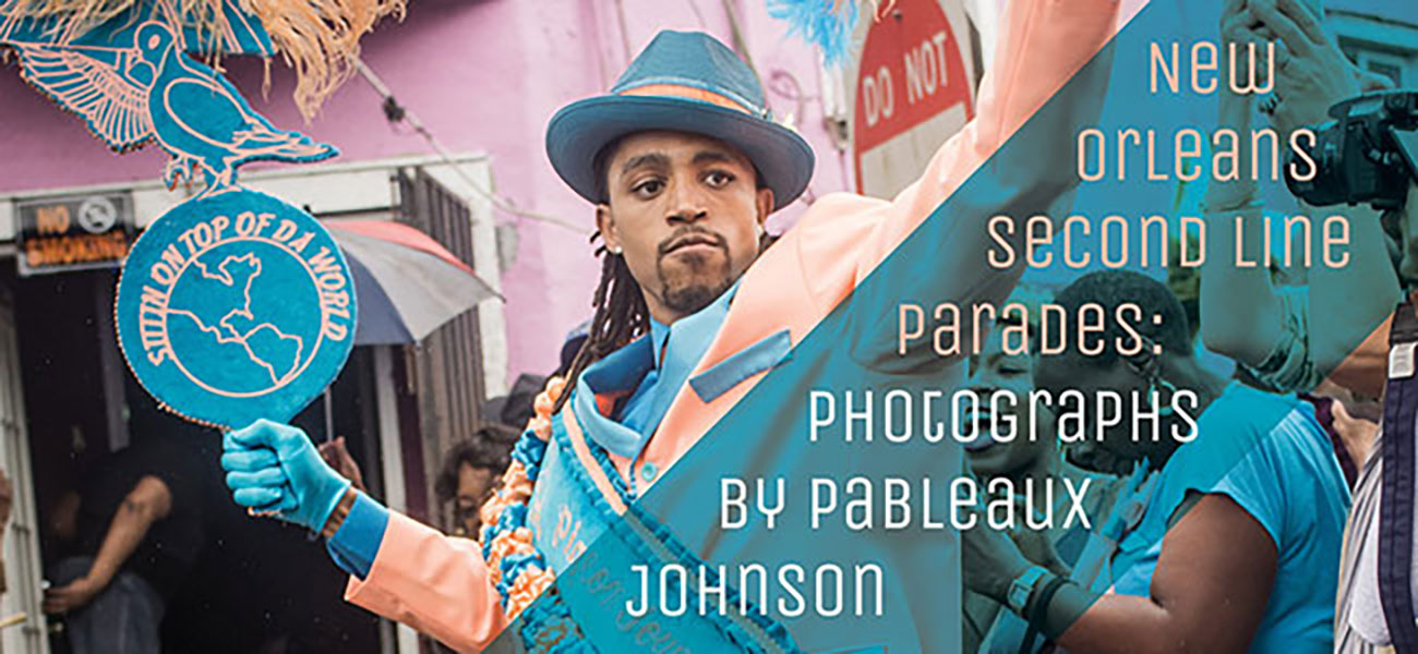 New Orleans Second Line Parades: Photographs By Pableaux Johnson