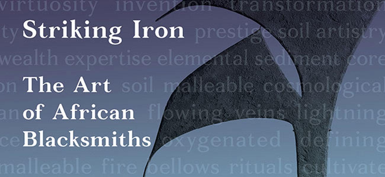 The Art Of African Blacksmiths