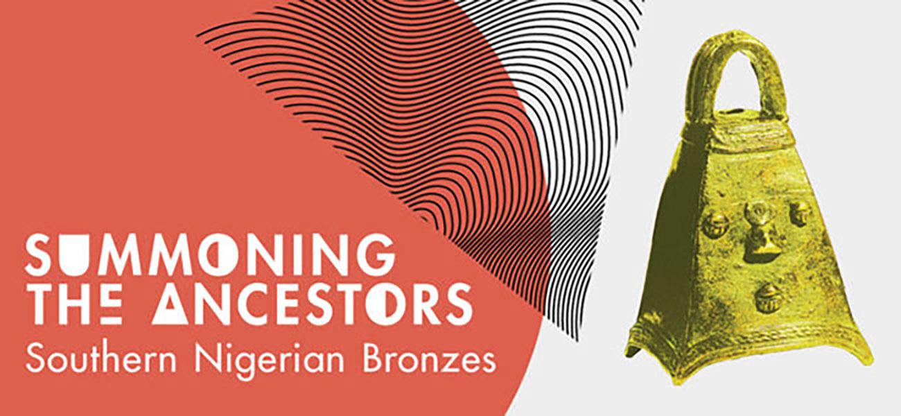 Summoning The Ancestors: Southern Nigerian Bronzes
