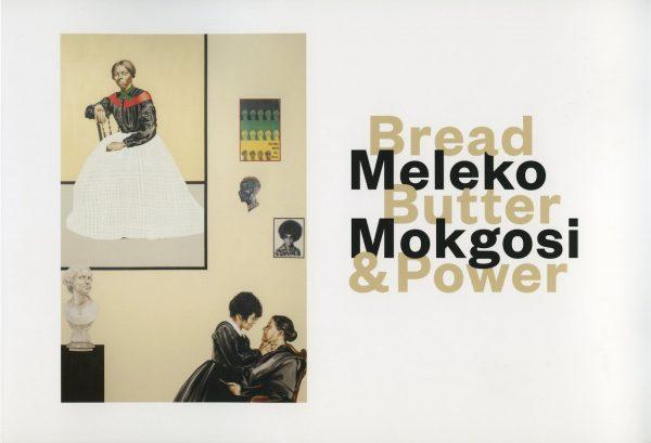 Meleko Mokgosi: Bread, Butter, and Power
