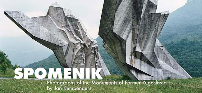 Spomenik: Photographs of the Monuments of Former Yugoslavia by Jan Kempenaers