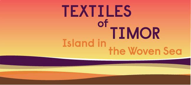 Textiles of Timor